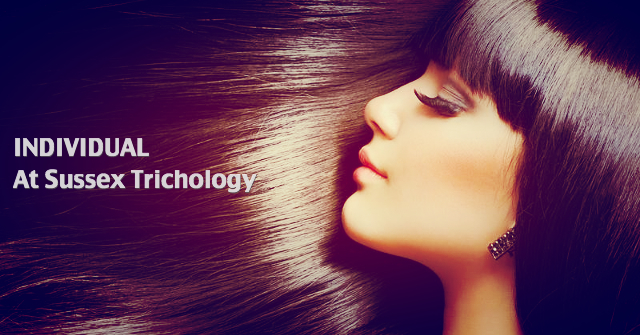 INDIVIDUAL – What we mean at Sussex Trichology?